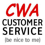 I AM Customer Service (be nice to me)