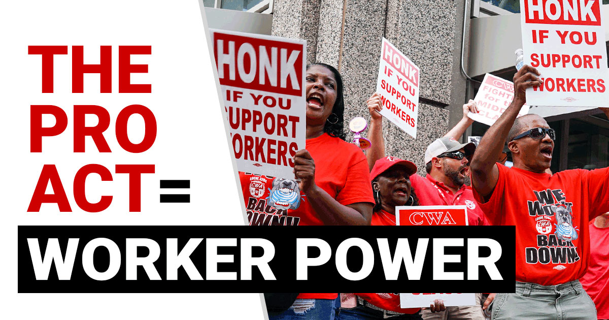 Pro Act for Worker Power