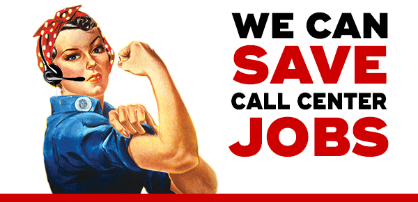 We Can Save Call Center Jobs!