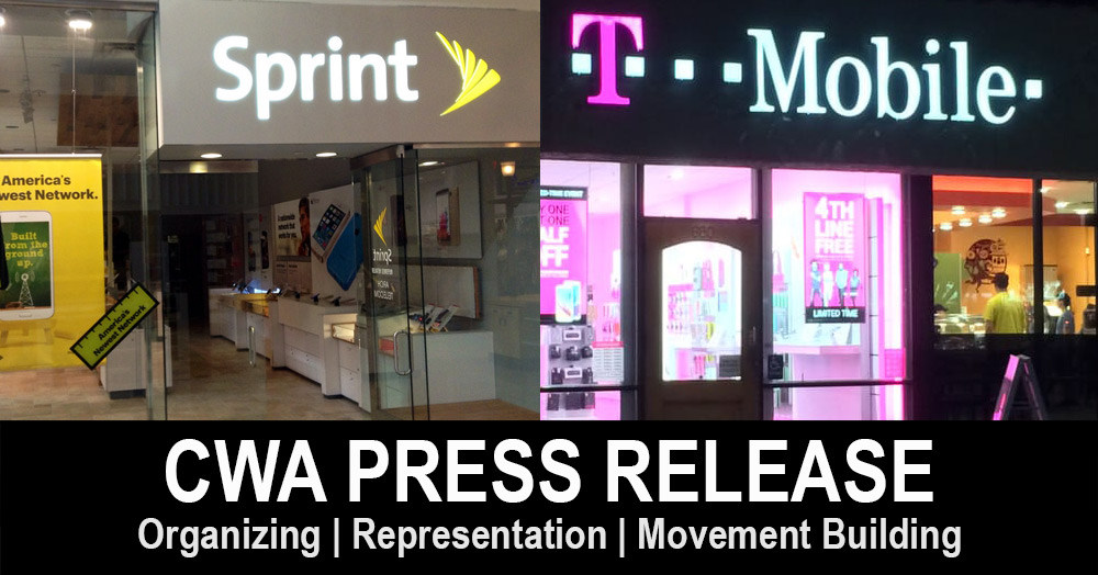 CWA: T-Mobile/Sprint Merger Remains Anticompetitive, Harmful
