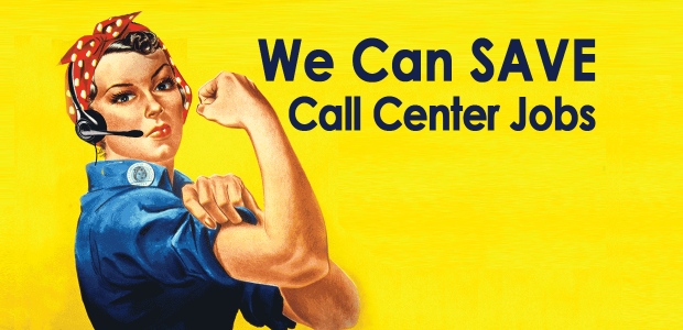 We Can Save Call Center Jobs